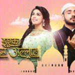 Благословенная любовь / Ishq Subhan Allah (2018)