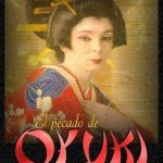 Грех Оюки / El pecado de Oyuki (1988) Мексика