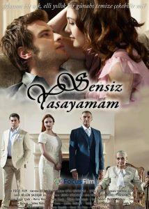 Я не могу жить без тебя / Sensiz Yasayamam (2010) Турция