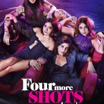 Еще 4 шота, пожалуйста / Four More Shots Please (2019) Индия