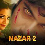 Сглаз 2 / Nazar 2 (2020) Индия