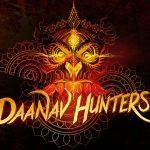 Охотники за Данавами / Daanav Hunters (2014) Индия