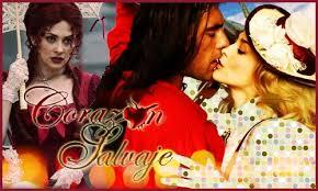 Дикое сердце / Corazón Salvaje (2009) Мексика