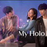Моя любовь, Холо / My Holo Love (2020) Южная Корея