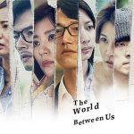 Мир между нами / The World Between Us (2019) Тайвань