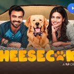 Чизкейк / Cheesecake (2019) Индия