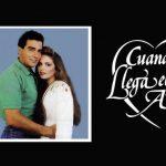 Когда приходит любовь/ Cuando llega el amor (1990) Мексика