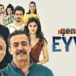 Моя молодость / Gencligim Eyvah (2020) Турция