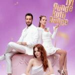 И в печали, и в радости / Iyi Gunde Kotu Gunde (2020) Турция