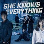 Она знает всё / She Knows Everything (2020) Южная Корея