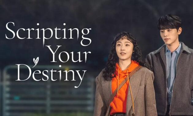 Я пишу твою судьбу / Scripting Your Destiny (2021) Южная Корея
