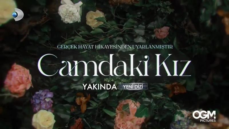 Девушка за стеклом / Camdaki Kiz (2021) Турция