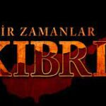 Однажды на Кипре / Bir Zamanlar Kibris (2021) Турция